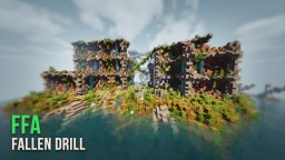 Fallen Drill | FFA Map [+ DOWNLOAD] Minecraft