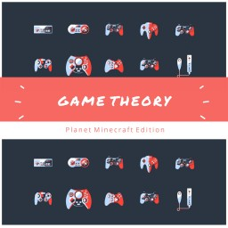 [PMC Edition] Welcome to GAME THEORY!