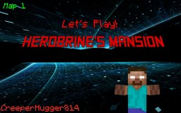 Let's Play - Herobrine's Mansion (remastered) by Xiantis