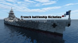 Richelieu-class Battleship [1:1 scale] V2 Minecraft