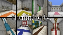 Multiplicity - RSMike_ Minecraft Map & Project