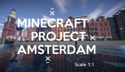 Project Amsterdam 1:1 Scale Minecraft Project