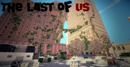 Best Apocalyptic Minecraft Maps Projects Page 3 Planet Minecraft - Last-of-us-map-minecraft