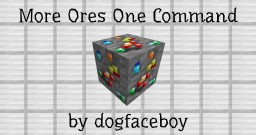 More Ores -=+=- One Command Minecraft Map & Project