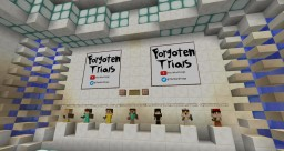 Forgotten Trials [COMING SOON] Minecraft Map & Project