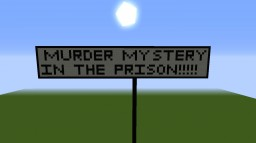 Murder Mystery- In The Prison Minecraft Project