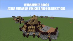 [WH40K] Imperial Guard/Astra Militarum Vehicles and Fortifications Minecraft Map & Project