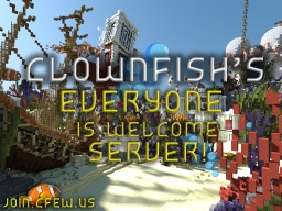 Clownfish Everyone Is Welcome - 2 PvE Survival Maps (Mobs and Peaceful) | Skyblock | Acid Island | McMMO | Pets | Creative Worlds | Minigames! Minecraft Server