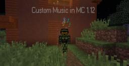 Custom Music for MC 1.12 Minecraft Map & Project