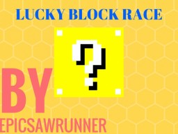 Lucky Block Race (No MODS)