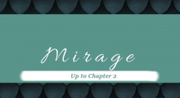 Mirage ~ A fantasy story Minecraft Blog Post