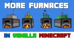 More Furnaces Mod in Vanilla Minecraft 1.12 Minecraft Project