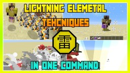 Lightning Elemental Techniques in one command! Minecraft Map & Project