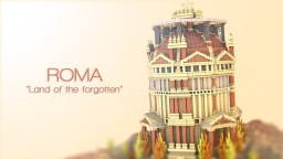 "ROMA - ""Land of the Forgotten"" Minecraft Project"