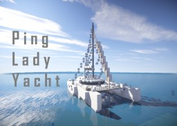 Ping Lady Yacht Minecraft Map & Project