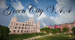 GreenCity - V.4.4 [DOWNLOAD] Minecraft Map & Project