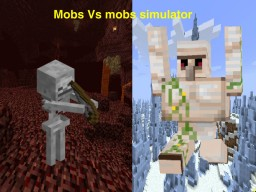 Mobs Vs Mobs Simulator Minecraft Map & Project