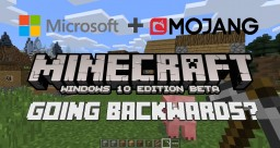 Going Backwards? My issues with Mojang and how Minecraft is moving forward Minecraft Blog Post