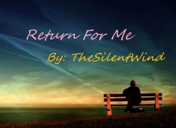 Poem | Return For Me | TheSilentWind Minecraft Blog Post