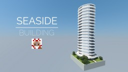 SEASIDE BUILDING Minecraft Project