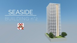 SEASIDE BUILDING n°2 Minecraft Project