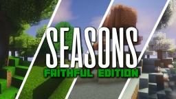 Seasons Minecraft 1.12 - Faithful Edition