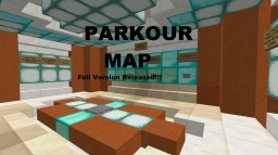 Parkour Map 3 modes (Full Version) Minecraft Project