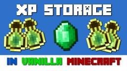XP-Storage Mod in Vanilla Minecraft 1.12 Minecraft Mod