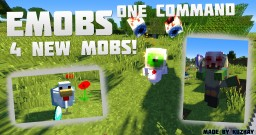 EMobs - 4 New Mobs! Natural Spawning One Command [1.12]