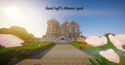 SunCrafts Manor 1906 Minecraft Map & Project