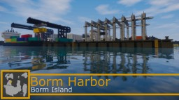 Borm Harbor  [Borm Island] [1.12] - by Comper Minecraft Map & Project