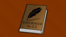 Endurance - A Minecraft Survival Blog by C_S