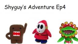 Shyguy's Adventure Ep4 Minecraft Blog Post