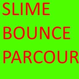 Slime bounce parcour