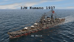 IJN Kumano 1937 | 1:1 Mogami CL Minecraft Map & Project