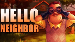 Hello Neighbor All Builds
