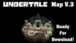 Undertale Map (Complete Recreation) (Spoilers) Minecraft Project
