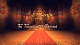 Al Quasir - The Treasure of the Pharaoh Adventure (Alpha) Minecraft Project
