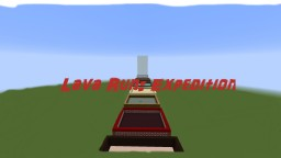 Lava Run: Expidition Minecraft Map & Project