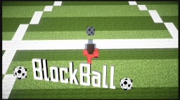 BlockBall [Minigame|BungeeCord|Soccer/Football|1.8/1.9/1.10/1.11/1.12]