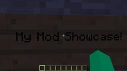 My Mods Showcase!