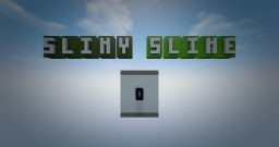 SlimySlime Minecraft Map & Project