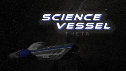 Science Vessel Theta Minecraft Map & Project