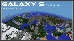 History Of Alleron : Galaxy S The Beginning Minecraft