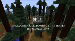 Minecraft Anarchy [MCA]    1.12   NEW   Hack, Grief, Kill, Dominate the server!