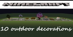 Outdoor Decorations Minecraft Map & Project