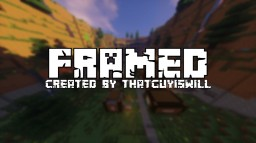 Framed! - Created By ThatGuyIsWill Minecraft Project