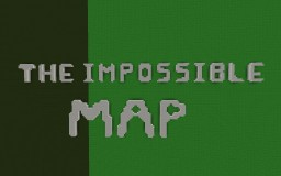 The Impossible Map Minecraft Map & Project