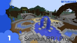 Serveur RP Minecraft Map & Project
