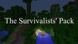 The Survivalists' Pack 1.0.1 Minecraft Project